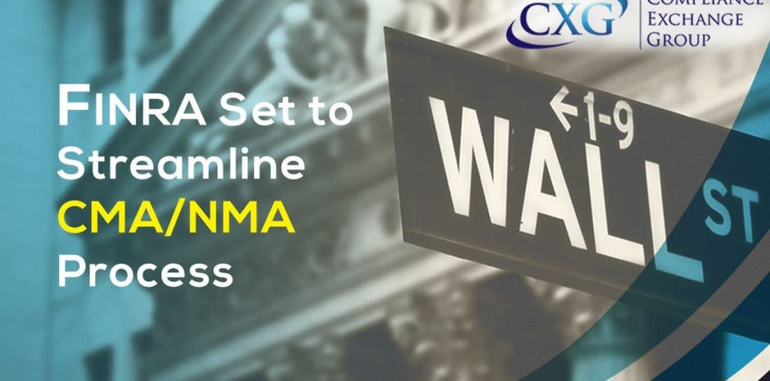 FINRA To Streamline CMA/NMA Process