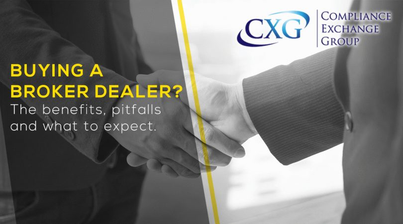 Buying a Broker Dealer? The benefits, pitfalls and what to expect.