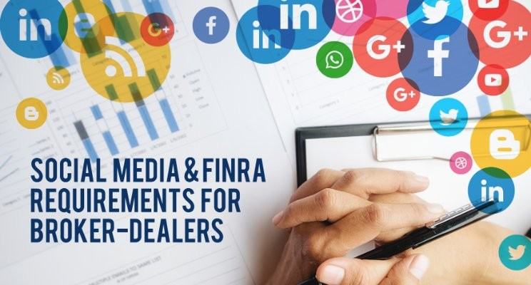 Social Media & Finra Requirements For Broker-Dealers